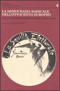 Annali della Fondazione Giangiacomo Feltrinelli (2003). La democrazia radicale nell'Ottocento europeo. Forme della politica, modelli culturali, riforme sociali - copertina