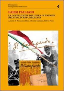 Farsi italiani. La costruzione dell'idea di nazione nell'Italia repubblicana - copertina
