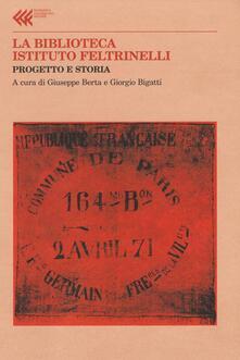 Charun.it La Biblioteca Istituto Feltrinelli. Progetto e storia Image