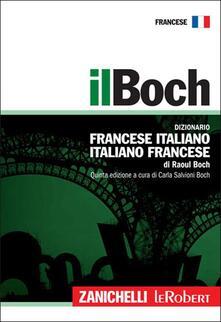 Il Boch. Dizionario francese-italiano, italiano-francese.pdf