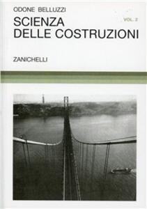 Scienza delle costruzioni. Vol. 2 - Odone Belluzzi - copertina