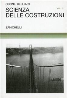 Mercatinidinataletorino.it Scienza delle costruzioni. Vol. 3 Image
