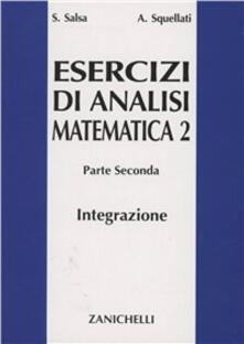 Squillogame.it Esercizi di analisi matematica 2. Vol. 2: Integrazione multipla secondo Riemann su linee e superfici secondo Lebesque.. Image