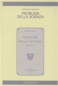 Libro Problemi della scienza Federigo Enriques
