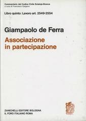 Commentario al Codice civile. Associazione in partecipazione (artt. 2549-2554 del Cod. Civ.)