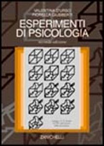 Esperimenti di psicologia - Valentina D'Urso,Fiorella Giusberti - copertina