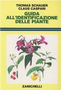 Libro Guida all'identificazione delle piante Thomas Schauer , Claus Caspari