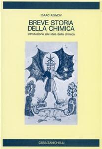 Breve storia della chimica. Introduzione alle idee della chimica - Isaac Asimov - copertina