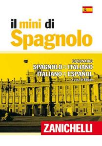 Libro Il mini di spagnolo. Dizionario spagnolo-italiano, italiano-spagnolo