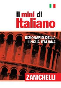 Libro Il mini di italiano. Dizionario della lingua italiana