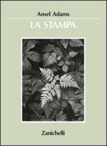 La stampa - Ansel Adams - copertina