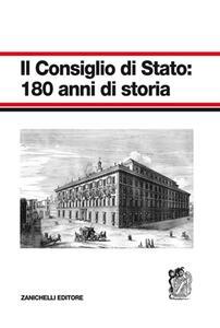 Il Consiglio di Stato: 180 anni di storia - copertina