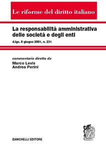 Libro La responsabilità amministrativa delle società e degli enti