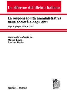 La responsabilità amministrativa delle società e degli enti.pdf