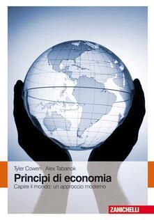 Listadelpopolo.it Principi di economia. Capire il mondo: un approccio moderno Image