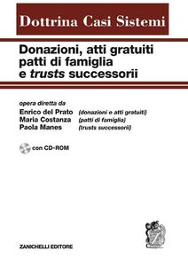 Libro Donazioni, atti gratuiti, patti di famiglia e trusts successorii. Con CD-ROM