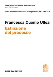 Libro Art. 306-310. Estinzione del processo Francesca Cuomo Ulloa