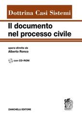 Il documento nel processo civile. Dottrina, casi, sistemi. Con CD-ROM