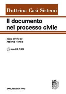 Camfeed.it Il documento nel processo civile. Dottrina, casi, sistemi. Con CD-ROM Image