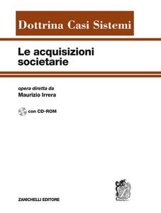 Libro Le acquisizioni societarie. Con CD-ROM