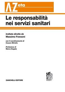 Le responsabilità nei servizi sanitari - Massimo Franzoni - copertina