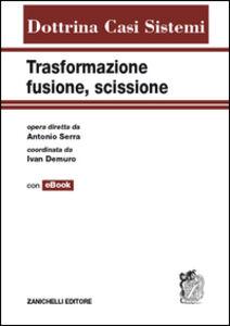 Libro Trasformazione, fusione, scissione. Con e-book