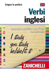 Libro Verbi inglesi. Manuale pratico per l'uso Laura Montixi Comoglio