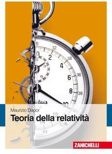 Teoria della relatività - Maurizio Dapor - copertina