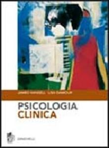 Psicologia clinica - James Hansell,Lisa Damour - copertina