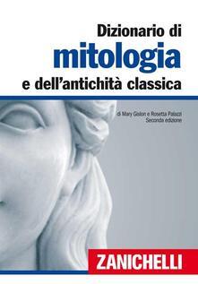 Listadelpopolo.it Dizionario di mitologia e dell'antichità classica Image