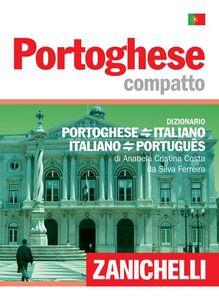 Libro Portoghese compatto. Dizionario portoghese-italiano, italiano-portoghese Anabela C. Costa da Silva Ferreira