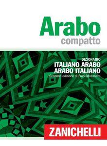 Libro Arabo compatto. Dizionario italiano-arabo, arabo-italiano Eros Baldissera