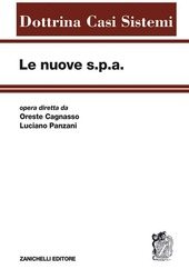 Le nuove s.p.a.. Vol. 1: Prolegomeni al nuovo diritto societario.