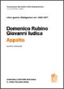 Commentario del Codice Civile. Appalto. Art. 1655-1677 - Domenico Rubino,Giovanni Iudica - copertina