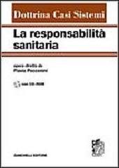 La responsabilita sanitaria. Con CD-ROM