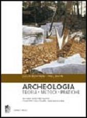 Archeologia. Teoria, metodi, pratica