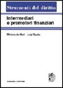 Foto Cover di Intermediari e promotori finanziari. Vol. 1, Libro di Michele De Mari,Luigi Spada, edito da Zanichelli