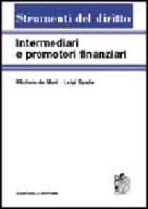 Libro Intermediari e promotori finanziari. Vol. 1 Michele De Mari , Luigi Spada