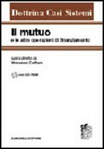 Libro Il mutuo e le altre operazioni di finanziamento. Con CD-ROM