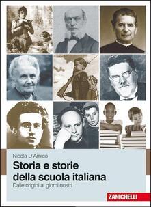 Milanospringparade.it Storia e storie della scuola italiana. Dalle origini ai giorni nostri. Con e-book Image