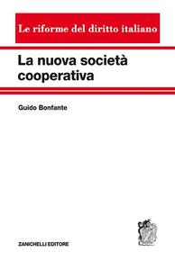 Libro La nuova società cooperativa Guido Bonfante