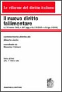 Foto Cover di Il nuovo diritto fallimentare. Vol. 1: Art. 1-103 l. fall.., Libro di Alberto Jorio,Massimo Fabiani, edito da Zanichelli