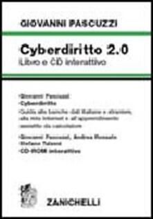 Winniearcher.com Cyberdiritto 2.0. Guida alle banche dati italiane e straniere, alla rete internet e all'apprendimento assistito del calcolatore. Con CD-ROM Image