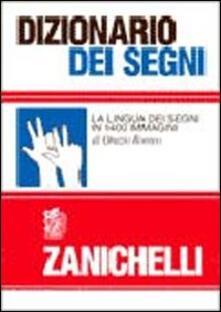 Criticalwinenotav.it Dizionario dei segni. La lingua dei segni in 1400 immagini Image