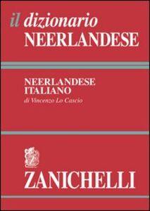 Libro Il dizionario neerlandese. Dizionario neerlandese-italiano, italiano-neerlandese Vincenzo Lo Cascio
