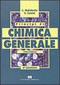 Principi di chimica generale. Con esercizi - Lamberto Malatesta,Sergio Cenini - copertina