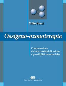 Ossigeno ozono terapia. Comprensione dei meccanismi di azione e possibilità terapeutiche.pdf