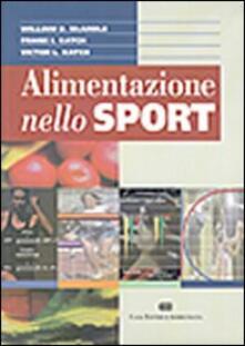 Alimentazione nello sport - William D. McArdle,Frank I. Katch,Victor L. Katch - copertina