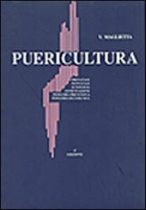 Puericultura. Prenatale, neonatale, auxologia, alimentazione, pediatria preventiva e di comunità - Vittorio Maglietta - copertina