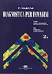 Diagnostica per immagini. Vol. 2: CLIDI: clinica e diagnostica per immagini integrate. RIN: radiologia interventistica.
